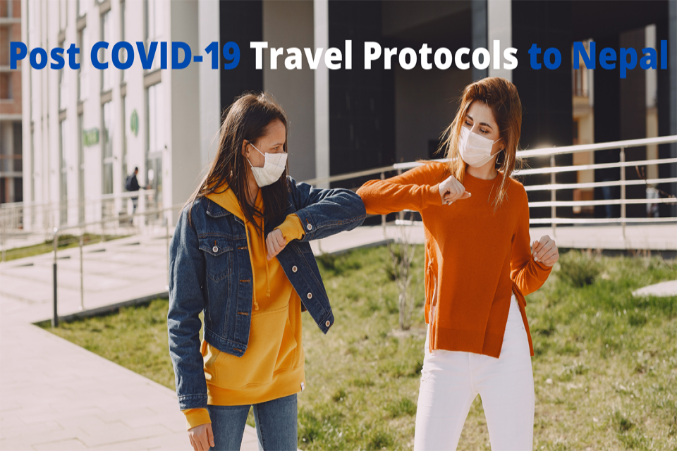 Post COVID-19 Travel Protocols to Nepal
